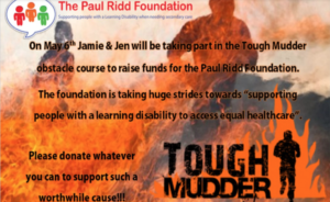 In May 2017 Jen Eddy and her partner  Jamie very kindly put themselves through the ultimate challenge of Tough Mudder to fundraise for us. Thank you both so much. We've just googled your challenge! Wow!